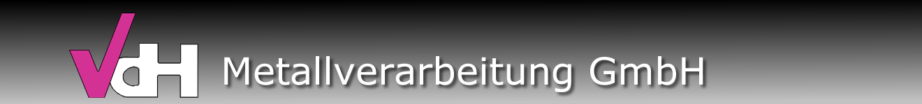 vdH Metallverarbeitung GmbH